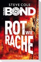 Young Bond 04 - Rot wie Rache