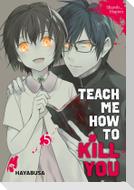 Teach me how to Kill you 5