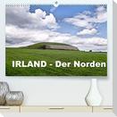Irland - Der Norden (Premium, hochwertiger DIN A2 Wandkalender 2022, Kunstdruck in Hochglanz)