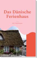 Das Dänische Ferienhaus