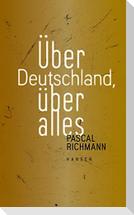 Über Deutschland, über alles