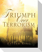 Triumph Over Terrorism