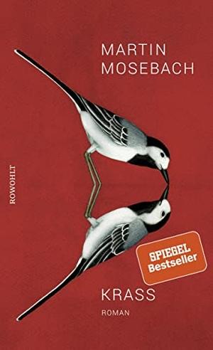 Mosebach, Martin. Krass. Rowohlt Verlag GmbH, 2021