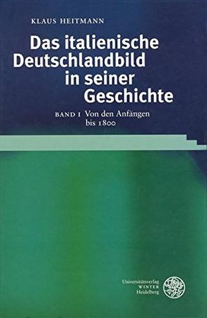 Klaus Heitmann. Das italienische Deutschlandbild i