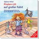 Piraten-Lili auf großer Fahrt. CD