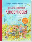Die 100 schönsten Kinderlieder - Mit einfachen Noten und Akkorden für Gitarre und Klavier