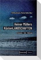 Heiner Müllers KüstenLANDSCHAFTEN