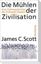 Die Mühlen der Zivilisation