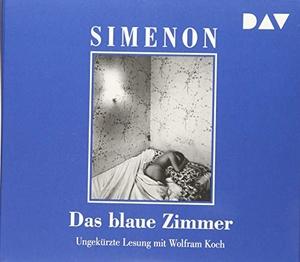 Georges Simenon / Wolfram Koch / Hansjürgen Wille / Barbara Klau. Das blaue Zimmer - Ungekürzte Lesung mit Wolfram Koch (4 CDs). Der Audio Verlag, 2018.