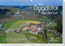 Mein Donautal aus der Luft (Wandkalender 2022 DIN A2 quer)