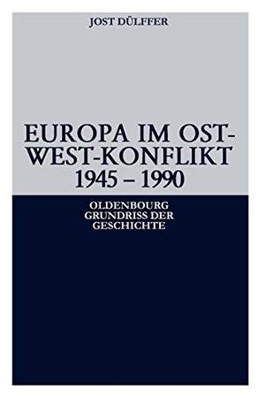 Jost Dülffer. Europa im Ost-West-Konflikt 1945-1991. De Gruyter Oldenbourg, 2004.