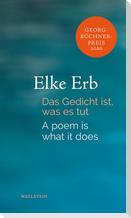 Das Gedicht ist, was es tut