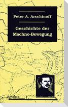 Die Geschichte der Machno-Bewegung