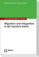 Migration und Integration in der Sozialen Arbeit