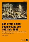 Das Dritte Reich: Deutschland von 1933 bis 1939