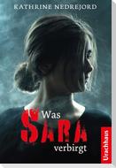 Was Sara verbirgt