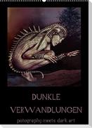 Dunkle Verwandlungen - photography meets dark art (Wandkalender 2022 DIN A2 hoch)