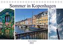 Sommer in Kopenhagen (Tischkalender 2022 DIN A5 quer)
