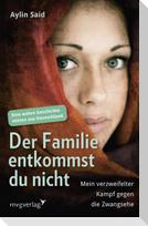 Der Familie entkommst du nicht