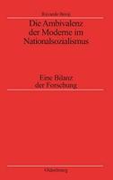 Die Ambivalenz der Moderne im Nationalsozialismus