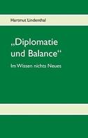 """""""Diplomatie und Balance"""""""