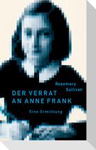 Der Verrat an Anne Frank - Eine Ermittlung