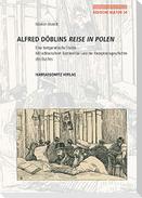 Alfred Döblins Reise in Polen