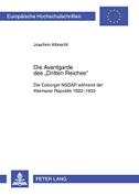 Die Avantgarde des «Dritten Reiches»