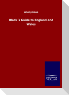 Black´s Guide to England and Wales
