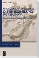 Entscheidung für Europa - Decidere l'Europa
