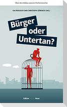 Bürger oder Untertan?