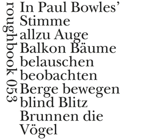 Bowles, Paul. Next To Nothing / Fast nichts - Säm