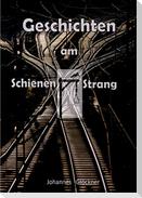Geschichten am Schienen#Strang