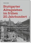 Stuttgarter Alltagsleben im frühen 20. Jahrhundert