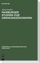 Marburger Studien zur Ordnungsökonomik