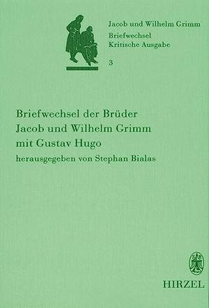 Bialas, Stephan (Hrsg.). Briefwechsel der Brüder