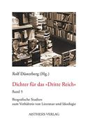 Dichter für das »Dritte Reich«