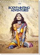 Bodypainting Adventures (Tischkalender 2022 DIN A5 hoch)