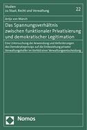 Das Spannungsverhältnis zwischen funktionaler Privatisierung und demokratischer Legitimation