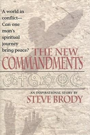 Brody, Steve. The New Commandments. SOURCEBOOKS IN