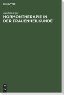 Hormontherapie in der Frauenheilkunde
