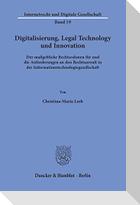 Digitalisierung, Legal Technology und Innovation.