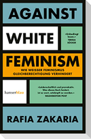 Against White Feminism