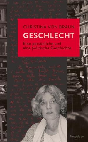 Braun, Christina Von. Geschlecht - Eine persönlic