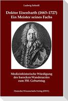 Doktor Eisenbarth (1663-1727). Ein Meister seines Fachs