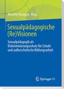 Sexualpädagogische (Re)Visionen