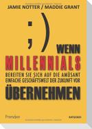 Wenn Millennials übernehmen