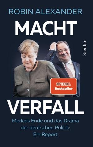 Alexander, Robin. Machtwechsel - Merkel und der Ka