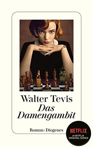 Tevis, Walter. Das Damengambit. Diogenes Verlag AG