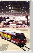 16 Uhr 50 ab Ellingen